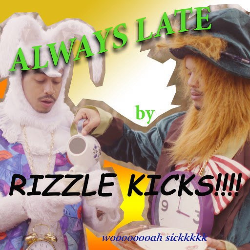 Rizzle Kicks альбом Always Late