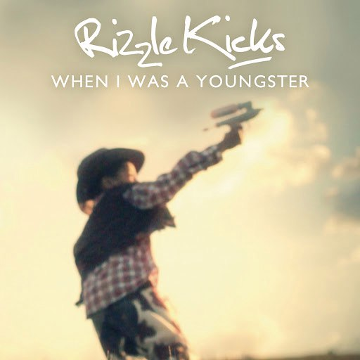 Rizzle Kicks альбом When I Was A Youngster