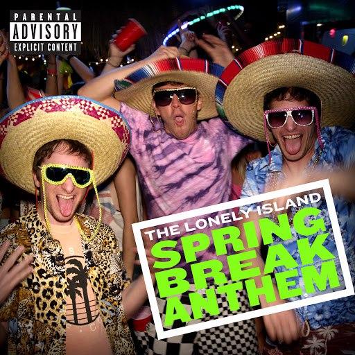 The Lonely Island альбом Spring Break Anthem