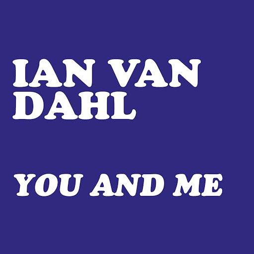 Ian Van Dahl альбом You & Me