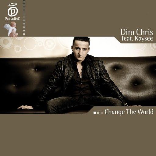 Dim Chris альбом Change the World (feat. Kaysee)