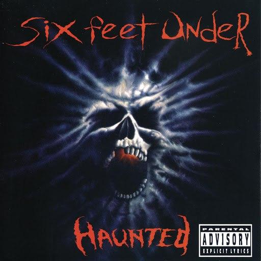Six Feet Under альбом HAUNTED