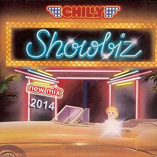 Chilly альбом SHOWBIZ new mix 2014