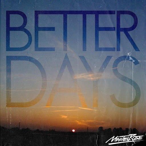 Minitel Rose альбом Better Days