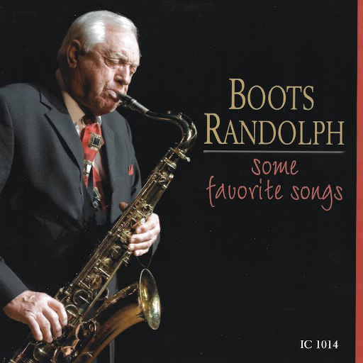 Boots Randolph альбом Some Favorite Songs