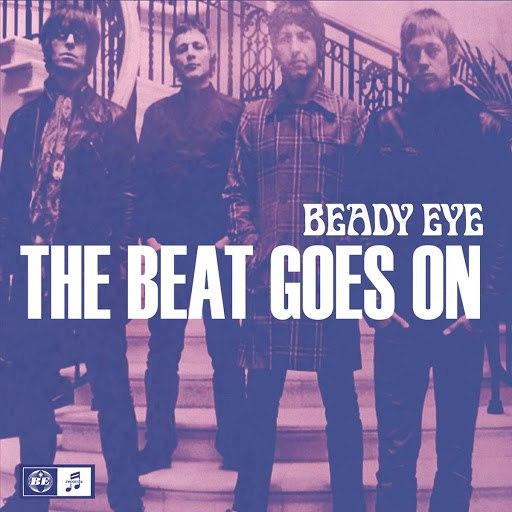 Beady Eye альбом The Beat Goes On