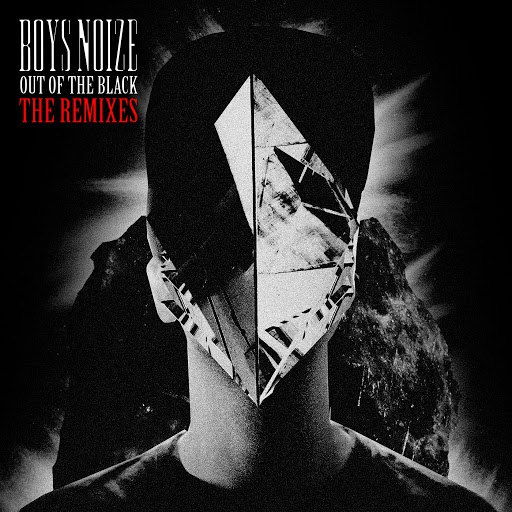 Boys Noize альбом Out of the Black - The Remixes