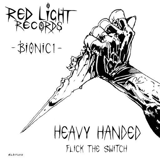 Bionic1 альбом Heavy Handed / Flick The Switch