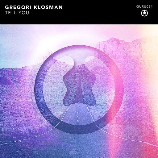 Gregori Klosman альбом Tell You