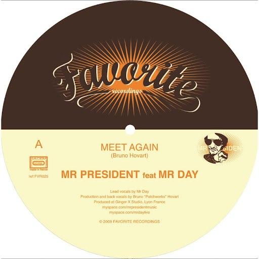 Mr. President альбом Meet Again
