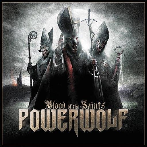 Powerwolf альбом Blood of the Saints