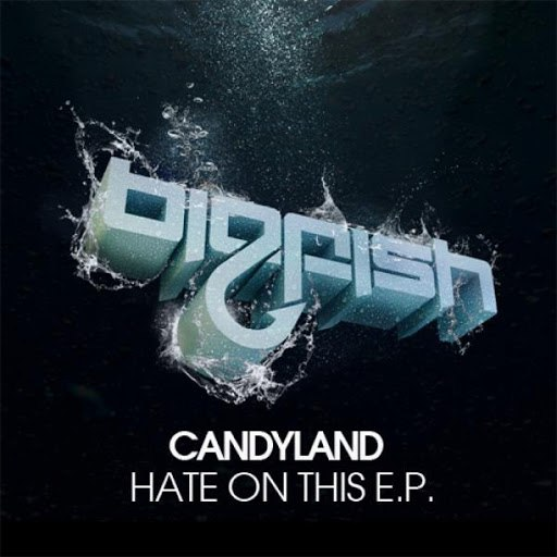 Candyland альбом Hate On This E.P.