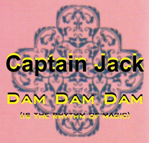 Captain Jack альбом Dam Dam Dam (95'unrelease Track)