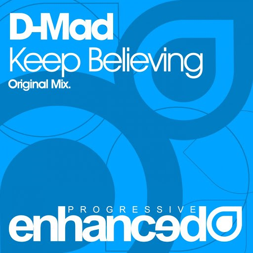 D-Mad альбом Keep Believing