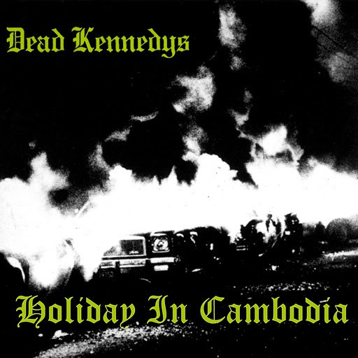 Dead Kennedys альбом Holiday In Cambodia