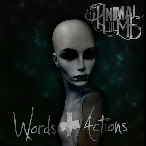 The Animal In Me альбом Words & Actions Deluxe