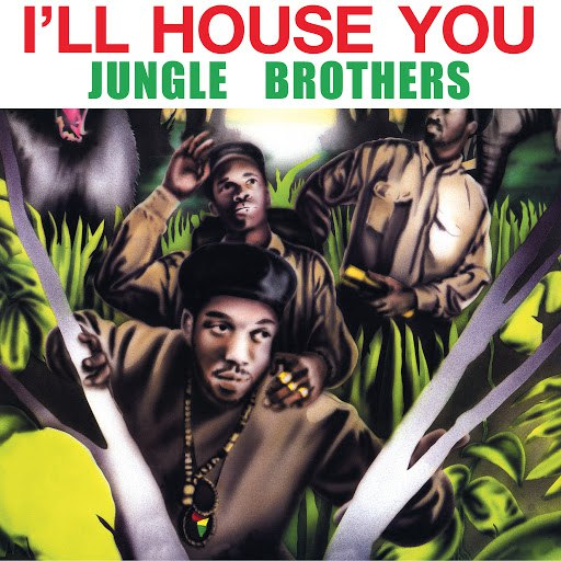 Jungle Brothers альбом I'll House You
