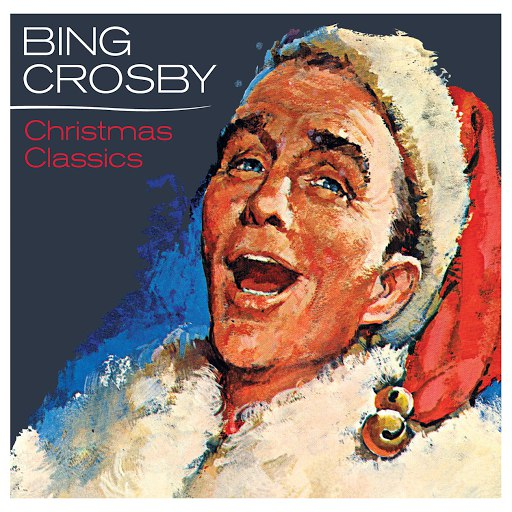 Bing Crosby альбом Bing Crosby - Christmas Classics