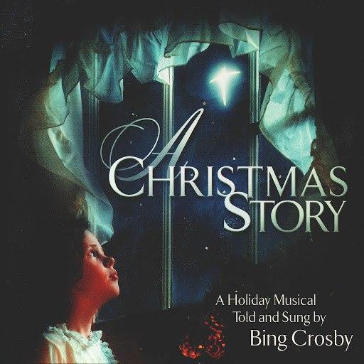 Bing Crosby альбом A Christmas Story