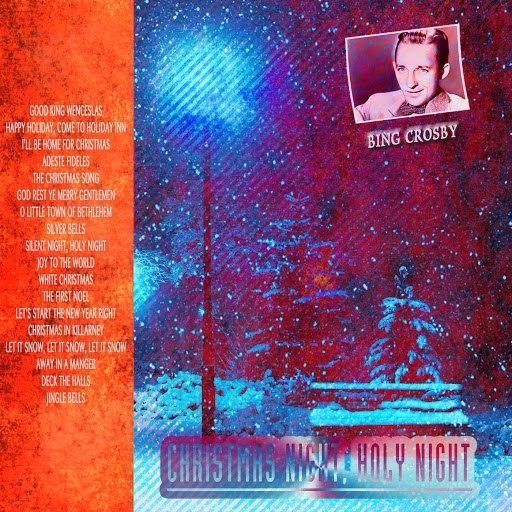 Bing Crosby альбом Christmas Night, Holy Night