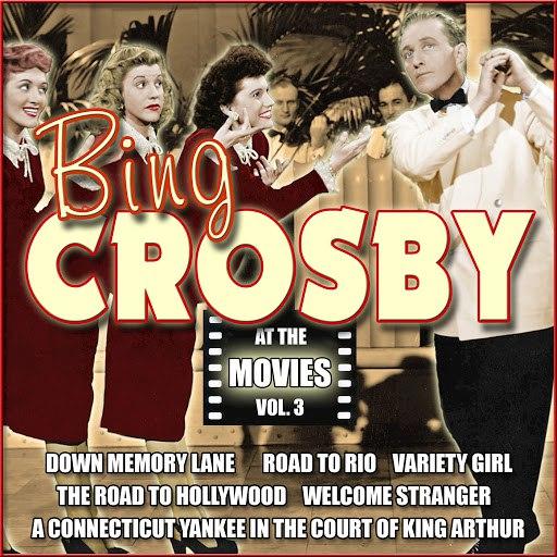 Bing Crosby альбом At the Movies, Vol. 3