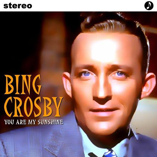 Bing Crosby альбом You Are My Sunshine