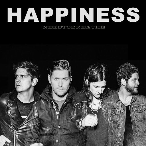 Needtobreathe альбом HAPPINESS