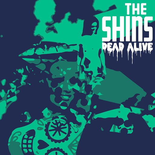 The Shins альбом Dead Alive