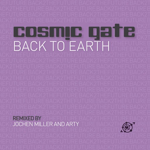 Cosmic Gate альбом Back To Earth