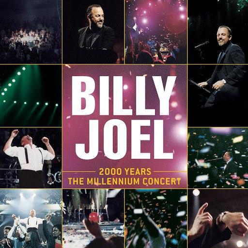 Billy Joel альбом 2000 Years (The Millennium Concert)