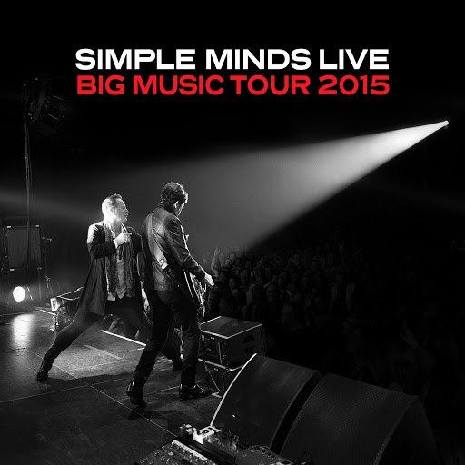 Simple Minds альбом Live: Big Music Tour 2015