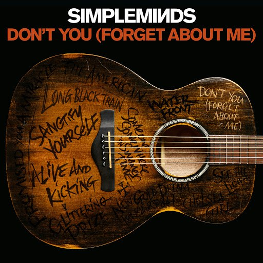 Simple Minds альбом Don't You (Forget About Me)