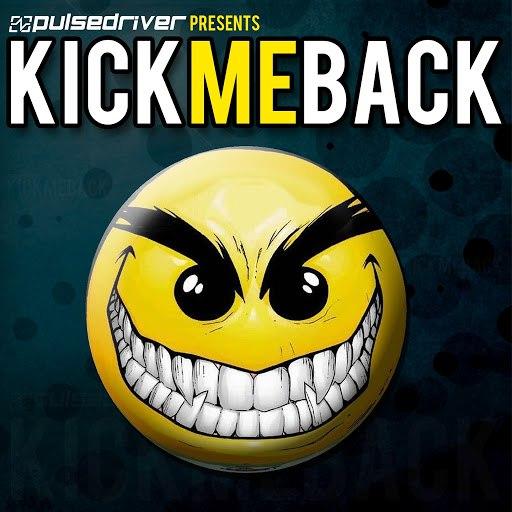Pulsedriver альбом Kick Me Back