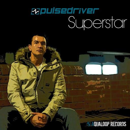 Pulsedriver альбом Superstar