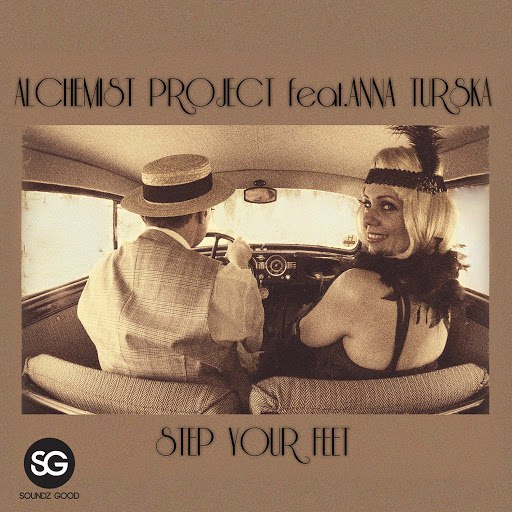 Alchemist Project альбом Step Your Feet (feat. Anna Turska) (Radio Edit)
