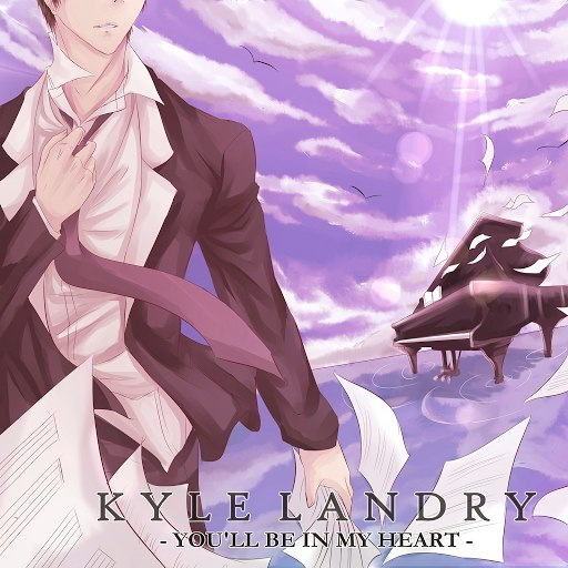 Kyle Landry альбом You'll Be in My Heart