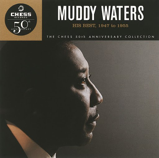 Muddy Waters альбом His Best, 1947 To 1956