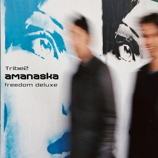 Amanaska альбом Tribe2 (Freedom Deluxe)