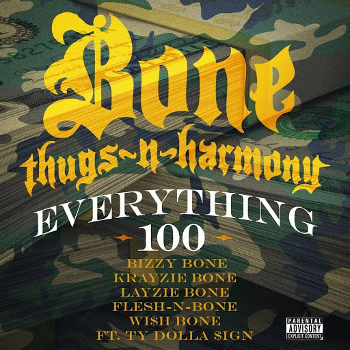 Bone Thugs-N-Harmony альбом Everything 100 (feat. Ty Dolla $ign)