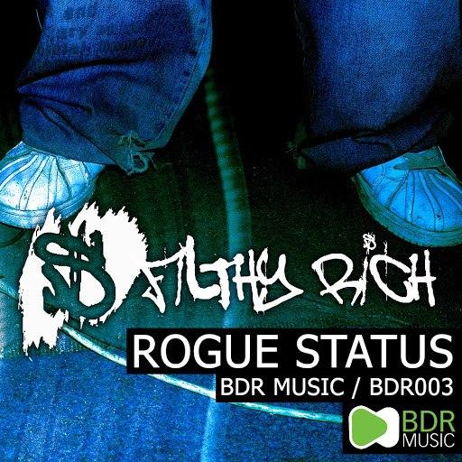Filthy Rich альбом Rogue Status