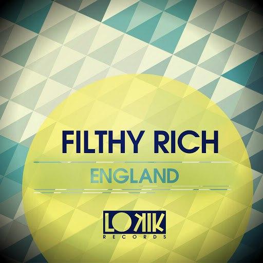 Filthy Rich альбом England