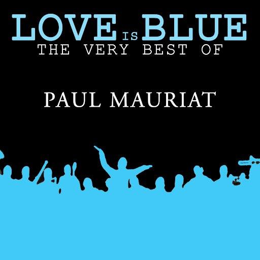Поль Мориа альбом Love is Blue The very best of Paul Mauriat