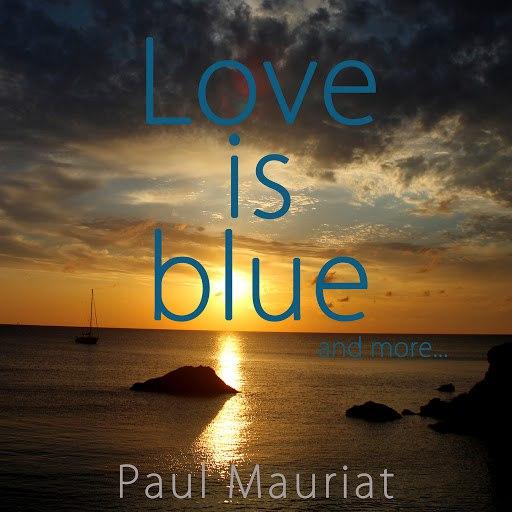 Поль Мориа альбом Love Is Blue And More...