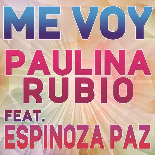 Paulina Rubio альбом Me Voy