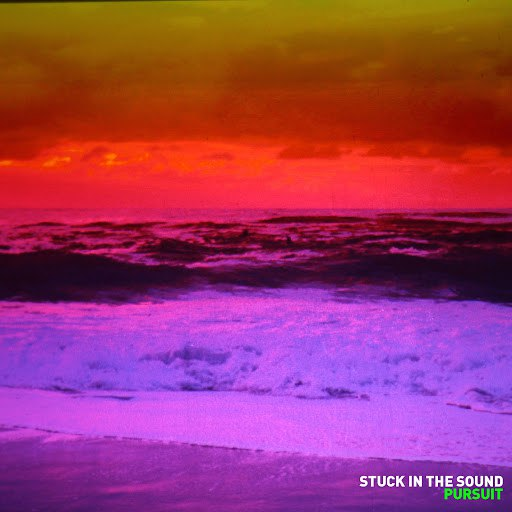 Stuck In The Sound альбом Pursuit