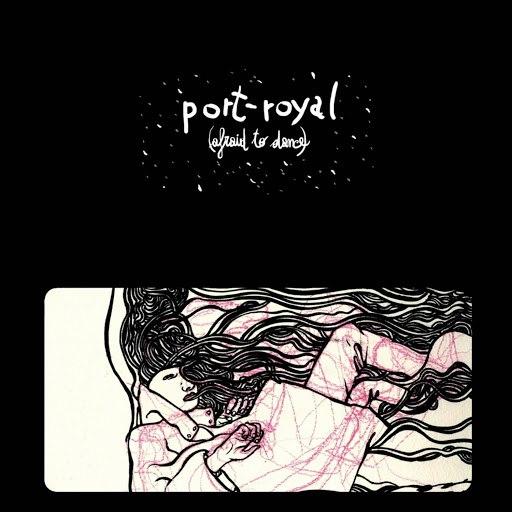 Port-Royal альбом Afraid To Dance