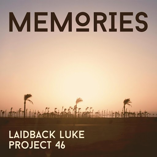 Laidback Luke альбом Memories (Radio Edit)