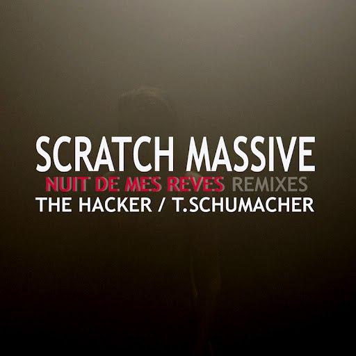 Scratch Massive альбом Nuit De Mes Rêves EP