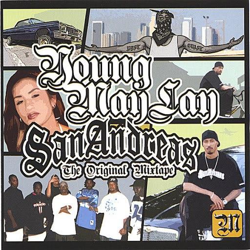 Young Maylay альбом San Andreas Original Mixtape