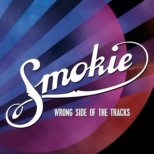 Smokie альбом Wrong Side of the Tracks